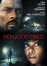 No Good Deed Netflix BR (Brazil)