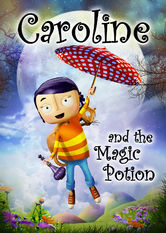 Caroline and the Magic Potion Netflix BR (Brazil)
